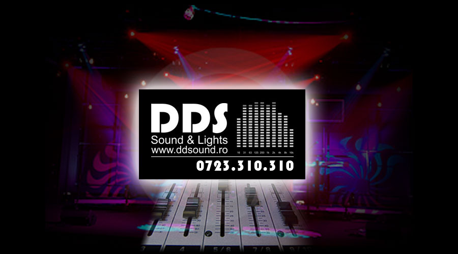 DDS Sound & Lights - Contact: 0723.310.310